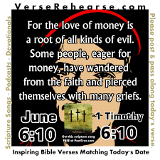 verse rehearse 1 timothy 6 10 june 10th money song poettree