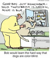 Are All Dogs Colour Blind Color Blind Cartoons And Comics Funny Pictures From Cartoonstock
