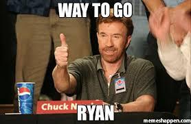 Ryan Memes - way to go ryan meme chuck norris approves 20479 memeshappen