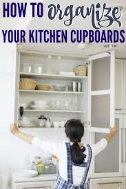 how to organize kitchen cabinets easy ways to organize your kitchen cupboards family food