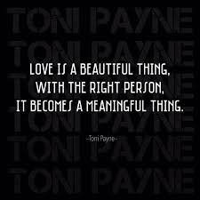 Beautiful Quotes About Life And Love by Love Quotes Love Is A Beautiful Thing Toni Payne Official