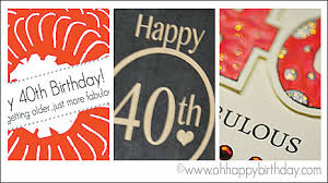 happy 40th birthday cards free printable cards download and print