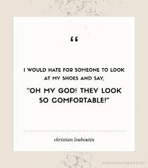 wedding shoes quotes best 25 shoe quote ideas on sneaker quotes marilyn