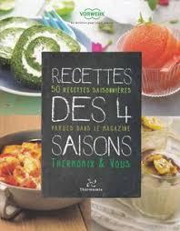 livre cuisine rapide thermomix recettes des 4 saisons les meilleurs meilleur et familles