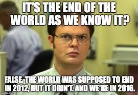 This Is The End Meme - dwight schrute meme imgflip