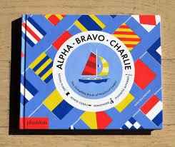 Semaphore Flags Book Alpha Bravo Charlie Morpeth Teddy Bears