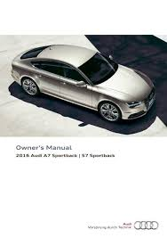 2016 audi a7 sportback s7 sportback u2014 owner u0027s manual u2013 294 pages