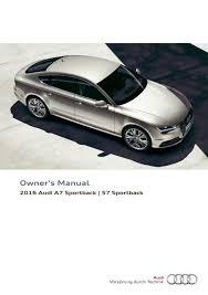 2016 audi a7 sportback s7 sportback u2014 owner u0027s manual u2013 294 pages