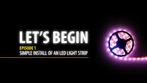 Install Led Light Strip by Simple Install Of Led Strip Lights Youtube