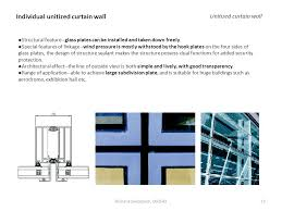 Unitized Curtain Wall Curtain Wall Structural Seminar Submitted By Richard Sadokpam