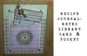 library cards and pockets recipe journal scrapbook retro library card and pocket