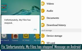 my files android unfortunately my files has stopped message on android