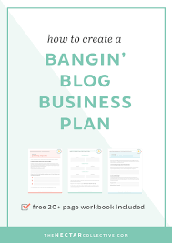 how to create a bangin u0027 blog business plan workbook included