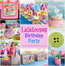 lalaloopsy birthday party u2013 a to zebra celebrations