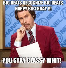 Classy Meme - will ferrell to return for anchorman 2 funny happy birthday meme