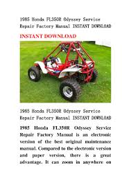 1985 honda fl350 r odyssey service repair factory manual instant down u2026