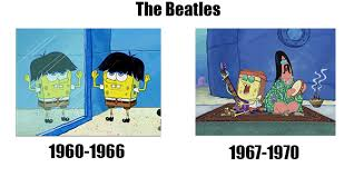 The Beatles Meme - the beatles through the years spongebob comparison charts know