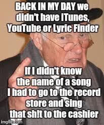 Meme Finder - back in my day meme imgflip