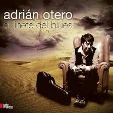 Adrian Otero - El Jinete Del Blues