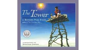 the tower a story of humility by richard paul