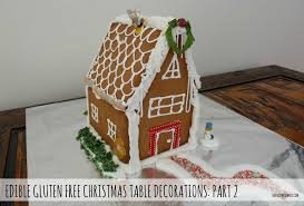 edible gluten free christmas table decorations part 2 gingerbread