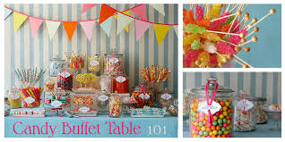 Candy Buffet Table Ideas Candy Bar Is A Must But It U0027s Summer So Probably No Chocolate