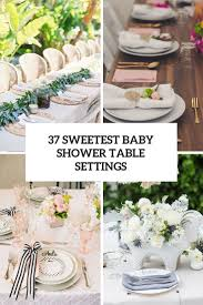 Table Setting by 37 Sweetest Baby Shower Table Settings To Get Inspired Digsdigs