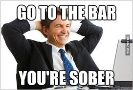 Drunk At Work Meme - when i m at work and read a go home you re drunk meme 9gag