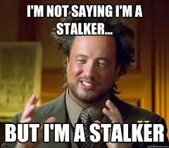 Stalker Meme - funny creeper stalker troll google search random pinterest