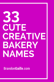 75 and creative bakery names bakeries cake business and cake