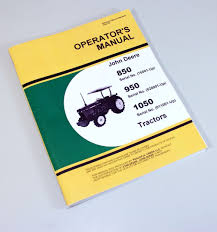 john deere 850 950 1050 tractor operators owners manual book