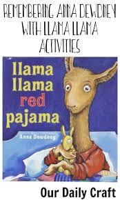 remember anna dewdney with llama llama activities our daily craft