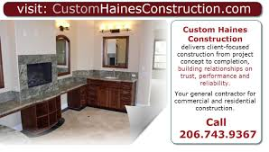 custom haines construction local general contractor 206 743