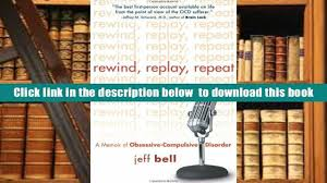 audiobook rewind replay repeat a memoir of obsessive compulsive