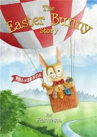 the story of the easter bunny easter bunny story book personalized