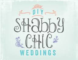 diy shabby chic weddings az use my stuff for your shabby chic
