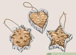 4 ways to make bird seed ornaments wikihow