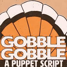 gobble gobble script the skit guys