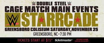 wwe live presents starrcade greensboro coliseum complex