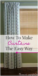 Diy Cheap Curtains How To Make Curtains Domestic Imperfection