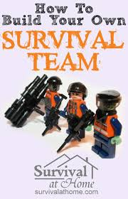 to build your own survival team survival at home