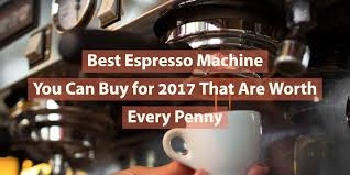 which delonghi espresso machine amazon black friday deal best espresso machines reviews 2018 u2013 black friday 2017