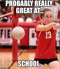 Volleyball Meme - volleyball fail meme generator imgflip