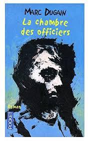 15 Unique La Chambre Des Officiers Marc Dugain La Chambre Des Officiers Amazon Co Uk Marc Dugain 9782266093088