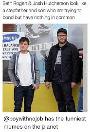 Seth Rogen Meme - seth rogen josh hutcherson look like a stepfather and son who are