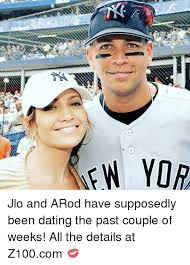 Arod Meme - ew yor jlo and arod have supposedly been dating the past couple of