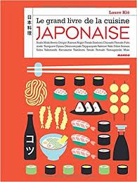 le grand livre de la cuisine japonaise amazon ca laure kié books