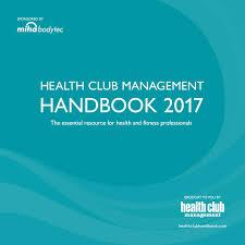 health club management handbook 2017 by leisure media issuu