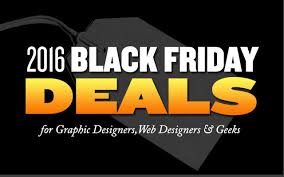 black friday or cyber monday for tv 2016 black friday u0026 cyber monday deals for designers u0026 artists