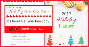 2017 holiday planner pack 15 free printables for your christmas